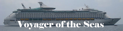 Voyager of the Seas - one of the largest cruise ships