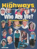 Shown on the cover and featured in Highways Magazine.
