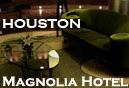 The Magnolia Hotel in Houston